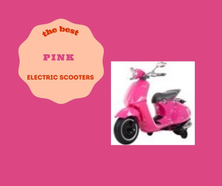 The Best Pink Electric Scooter for your Delighted Self (7 Incredible Choices)